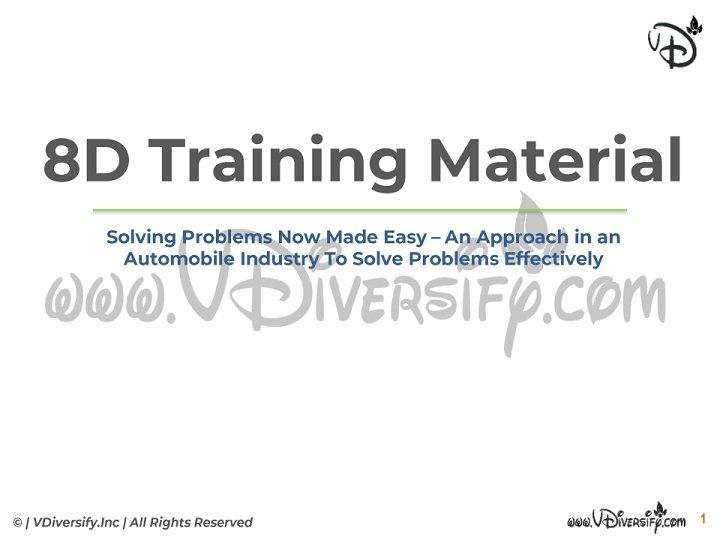 8D Training Material | 8 Disciplines of Problem Solving | In PDF/PPT | Slide Share | VDiversify.com