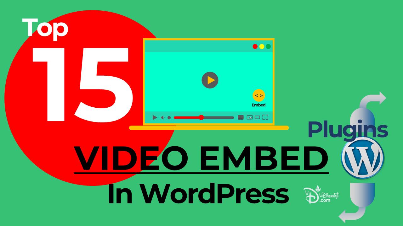 Top 15 Video Embed Plugins In WordPress