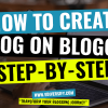 How To Create A Blog On Blogger Com [2020], Step By Step! [In Just 10 Minutes]