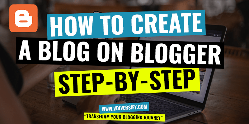 How To Create A Blog On Blogger Com