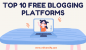 Top 10 Best Free Blogging Platforms (2021), Blogging Sites