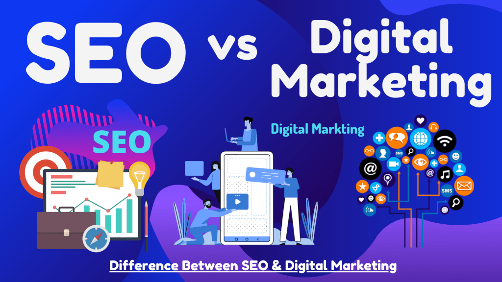 SEO_vs_Digital_Marketing
