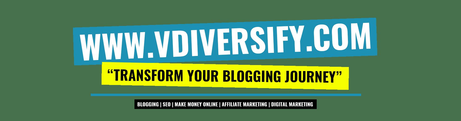 VDiversify_Transform_Your_Blogging_Journey
