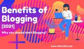 16 Amazing Benefits of Blogging In The World [2021], What Are The Benefits of Having A Blog?