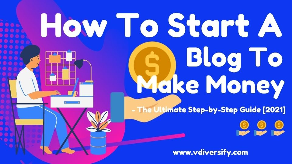 how_to_start_a_blog_to_make_money