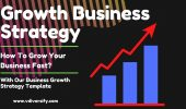 Growth Business Strategy [2021] | How To Grow Business Fast